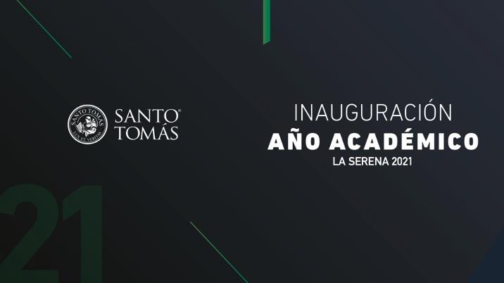 Inauguración de Año Académico Santo Tomás La Serena 2021