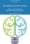 Neuroeducación Social: Hacia una pedagogía revolucionariamente inclusiva